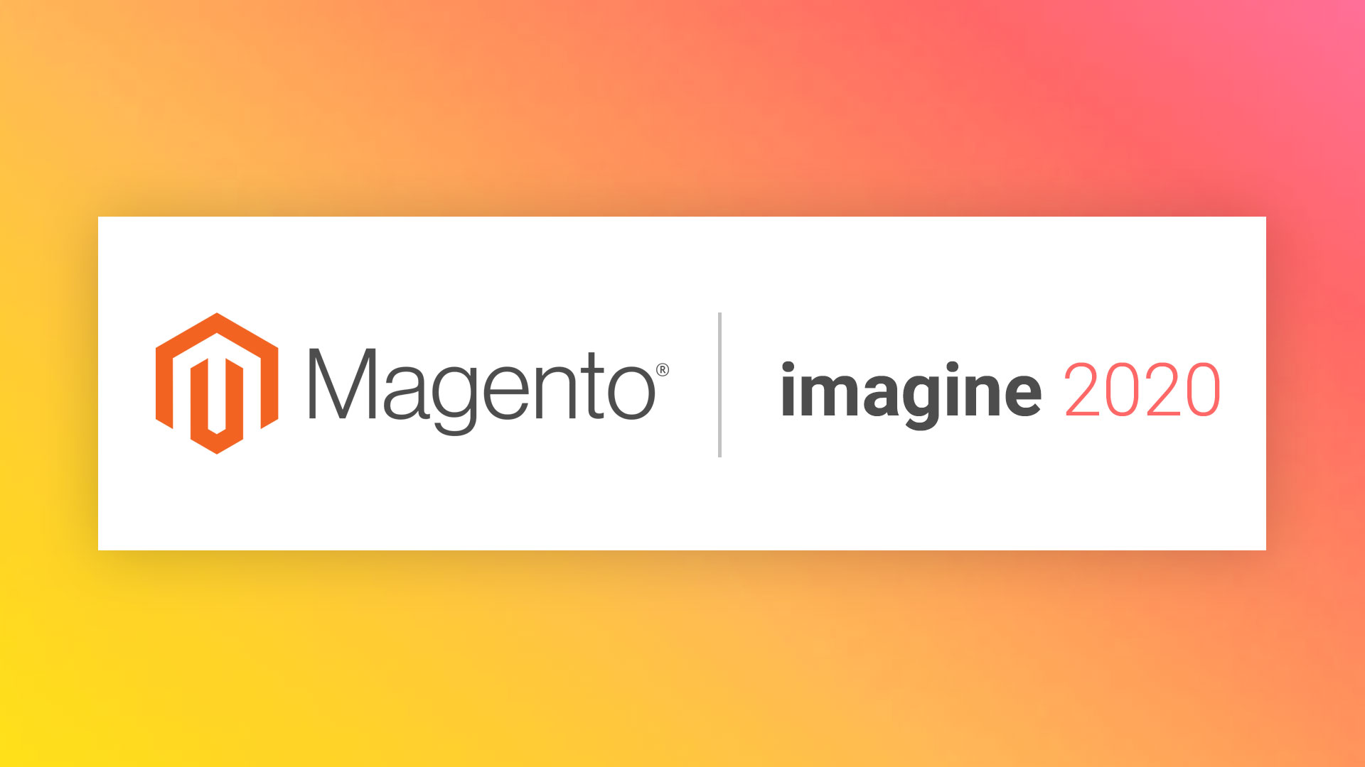 Magento Imagine Conference | Adobe Summit